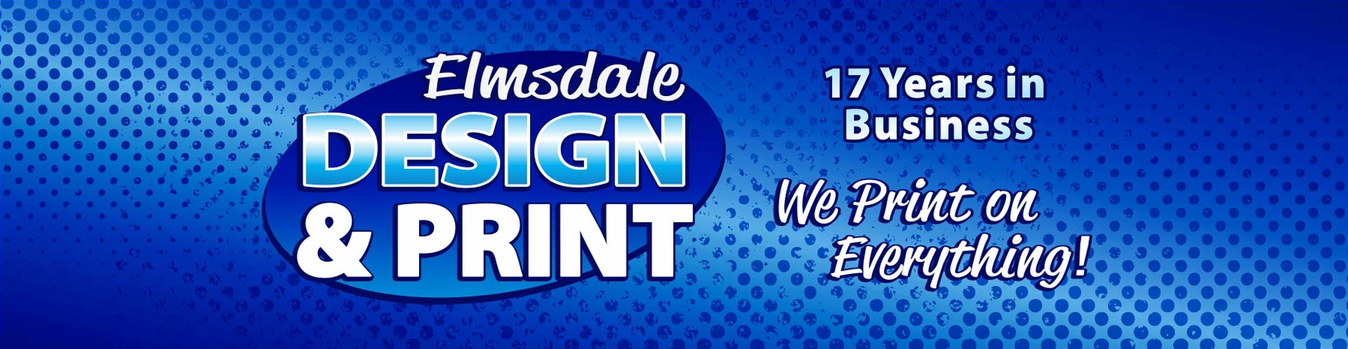 Elmsdale Design & Print offers a one-stop shop, we print on everything from magnets and wide format posters to t-shirts, business cards and more.